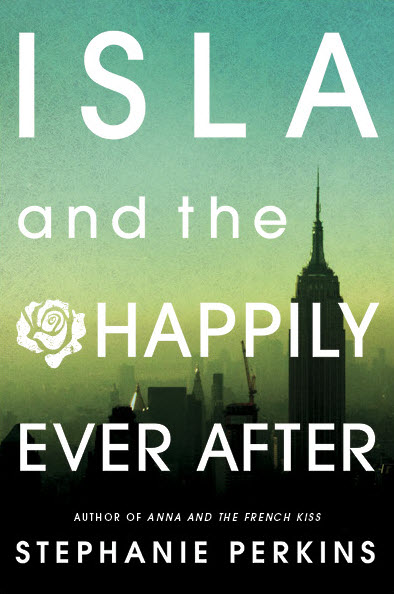 ISLA AND THE HAPPILY EVER AFTER